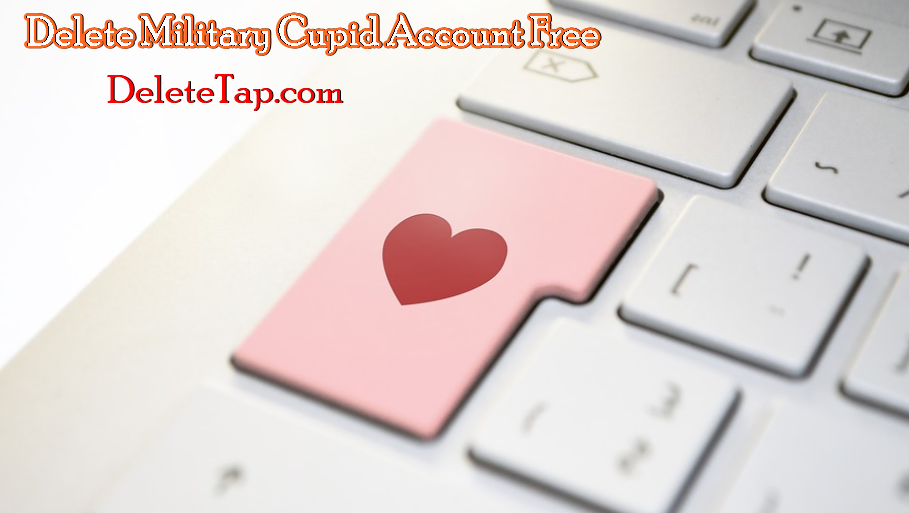 Delete Military Cupid Account Free | Deactivate